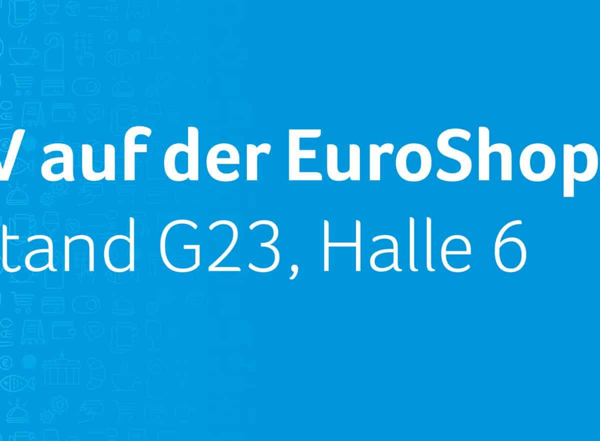 Besuchen Sie uns auf der EuroShop 2020
